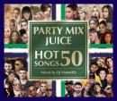 DJ YAMATO / PARTY MIX JUICE HOT SONGS 50