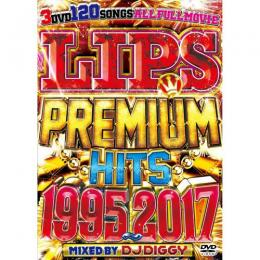 DJ DIGGY / LIPS PREMIUM HITS 1995~2017 (3DVD)