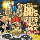SPIN MASTER A-1 / THE 80's Mega Mix Special (2CD)