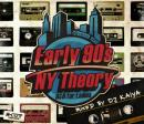DJ Kaiya / Earl 90s NY Theory -R&B for Ladies-