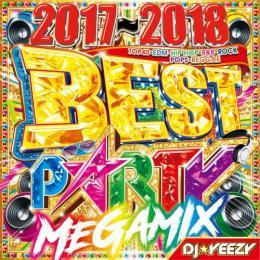 DJ★Yeezy / 2017~2018 Best Party Megamix (2CD)