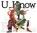 【予約】 U_Know [Olive Oil x Miles Word] / BELL (11/21)