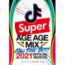 AV8 ALL DJ'S / SUPER AGE AGE MIX #ALL TIME BEST 2021 OFFICIAL MIXDVD (2DVD)