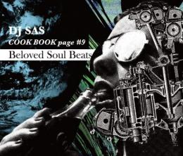 DJ SAS / CookBook page #9 -Beloved Soul Beats-