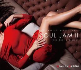 HIPRODJ / ALCOHOLIC MUSIC ver. SOUL JAM II -Neo Soul Classics-