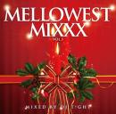 DJ T!GHT / MELLOWEST MIXXX!!! VOL.3