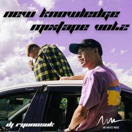 DJ RyuNosuK / New Knowledge mixtape vol.2