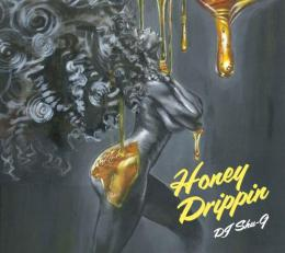 DJ SHU-G x IBRAHIM BAAITH / Honey Drippin