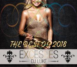 DJ LUKE / EXCESSES THE BEST OF 2018