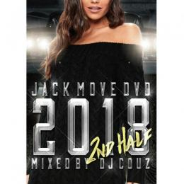 DJ COUZ / Jack Move DVD 2018 2nd Half