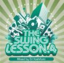 DJ YOSHIFUMI / THE SWING LESSON 4