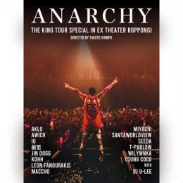 ANARCHY / THE KING TOUR SPECIAL in EX THEATER ROPPONGI (Blu-ray Disc) [通常盤]