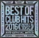 V.A / BEST OF CLUB HITS 2016 2nd half -AV8 OFFICIAL MIXCD- (3CD)