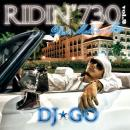 【¥↓】 DJ☆GO / RIDIN' 730 VOL.2 - BEST MELLOW MIX -