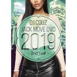 DJ COUZ / Jack Move DVD 2019 2nd Half