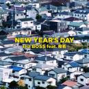 tha BOSS / NEW YEAR'S DAY feat. 般若
