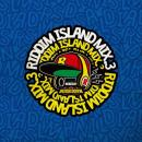 V.A / RIDDIM ISLAND MIX VOL.3 - mixed by BURN DOWN