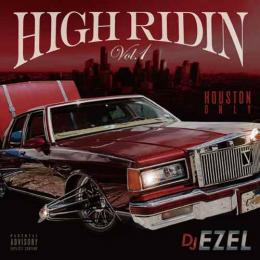DJ EZEL / HIGH RIDIN VOL.1