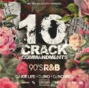 DJ JOE LIFE + DJ INO + DJ NONKEY / 10 CRACK COMMANDMENTS -90's R&B-
