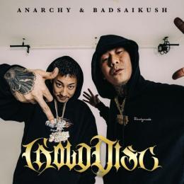 ANARCHY & BADSAIKUSH / GOLD DISC