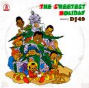 DJ 49 / The Sweetest Holiday