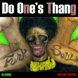 DJ KABU / Do one's thang