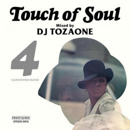 DJ TOZAONE / Touch of Soul vol.4