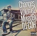 DJ COH / CHANGES Vol.2
