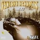 DJ EZEL / HIGH RIDIN VOL.13