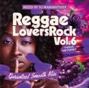 DJ MA$AMATIXXX / REGGAE LOVERS ROCK Vol.6