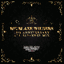 BIG BLAZE WILDERS / 15th Anniversary All Japanese Mix