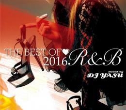 【¥↓】 DJ YASU / THE BEST OF 2016 -R&B-