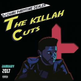 DJ CHARI / THE KILLAH CUTS -JANUARY-