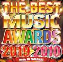 DJ YAMAKAZ / THE BEST MUSIC AWARDS 2019-2010