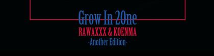 RAWAXXX-koenma-GrowAnother.jpg