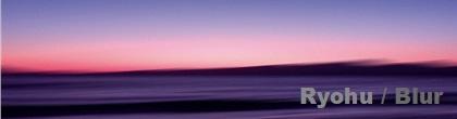 ryohu-blur.JPG